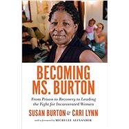 Becoming Ms. Burton by Burton, Susan; Lynn, Cari, 9781620972120