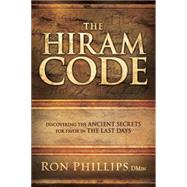 The Hiram Code by Phillips, Ron, 9781629982120