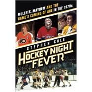 Hockey Night Fever by COLE, STEPHEN, 9780385682121