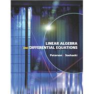 Linear Algebra and Differential Equations by Peterson, Gary L.; Sochacki, James S., 9780201662122