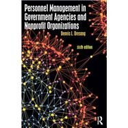 Personnel Management in Government Agencies and Nonprofit Organizations by Dresang; Dennis, 9781138682122