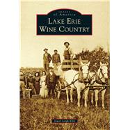 Lake Erie Wine Country by Ellis, Jewel Leigh, 9781467122122