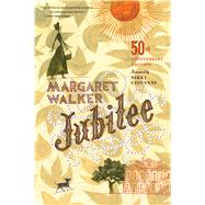 Jubilee by Walker, Margaret; Giovanni, Nikki, 9780544812123