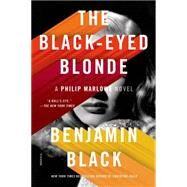 The Black-Eyed Blonde A Philip Marlowe Novel by Black, Benjamin, 9781250062123