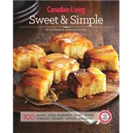 Sweet & Simple by Canadian Living Test Kitchen, 9781927632123