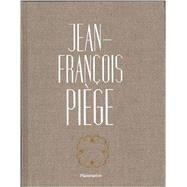 Jean-Francois Piege by Piege, Jean-francois; De Bourgies, Stephane, 9782080202123