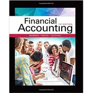 Financial Accounting by Warren, Carl S.; Reeve, James M.; Duchac, Jonathan, 9781337272124