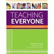 Teaching Everyone by Rapp, Whitney H., Ph.D.; Arndt, Katrina L., Ph.D.; Peters, Susan; Biklen, Douglas, 9781598572124