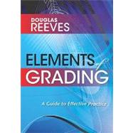 Elements of Grading by Reeves, Douglas, 9781935542124