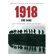 1918 by Christopher, John; Mccutcheon, Campbell, 9781445622125