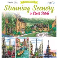 Stunning Scenery in Cross Stitch by Diaz, Maria, 9786059192125