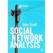 SOCIAL NETWORK ANALYSIS by Scott, John, 9781473952126