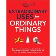 Extraordinary Uses for Ordinary Things by Reader's Digest, 9781621452126