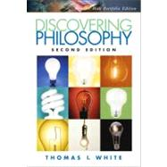 Discovering Philosophy, Portfolio Edition by White, Thomas I., 9780132302128