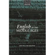 English In The Middle Ages by Machan, Tim William, 9780199282128