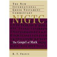 The Gospel of Mark by France, R. T., 9780802872128