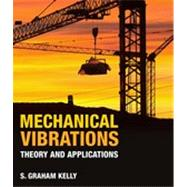 Mechanical Vibrations Theory and Applications 9781439062128N