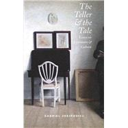 The Teller & the Tale by Josipovici, Gabriel, 9781784102128