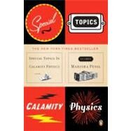 Special Topics in Calamity Physics by Pessl, Marisha, 9780143112129