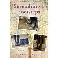 Serendipity's Footsteps by Nelson, Suzanne, 9780385392129