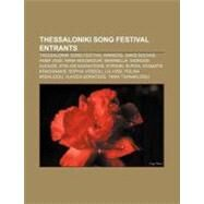 Thessaloniki Song Festival Entrants by , 9781156742129