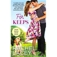 For Keeps by Lacey, Rachel, 9781455582129