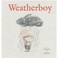The Weatherboy by van Hest, Pimm; Devos, Kristof, 9781605372129