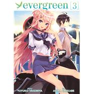 Evergreen Vol. 3 by Takemiya, Yuyuko; Kasukabe, Akira, 9781626922129