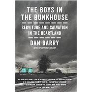 The Boys in the Bunkhouse by Barry, Dan, 9780062372130