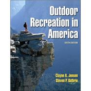 Outdoor Recreation in America - 6Th by Jensen, Clayne, 9780736042130