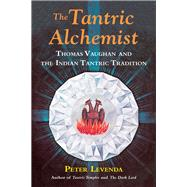 The Tantric Alchemist by Levenda, Peter, 9780892542130