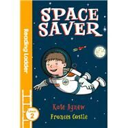 Space Saver by Agnew, Kate; Castle, Frances, 9781405282130
