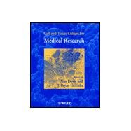 Cell and Tissue Culture for Medical Research by Doyle, Alan; Griffiths, J. Bryan, 9780471852131