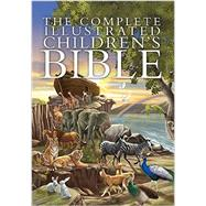 The Complete Illustrated Children's Bible by Harvest House Publishers, 9780736962131