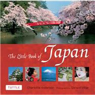 The Little Book of Japan by Anderson, Charlotte; Vilhar, Gorazd, 9784805312131