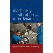 Machinery Vibration and Rotordynamics 9780471462132N