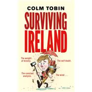 Surviving Ireland by Tobin, Colm, 9781848272132