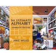The Ultimate Alphabet by Wilks, Mike, 9780764972133