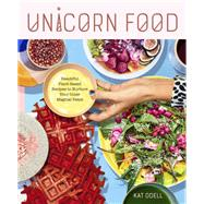 Unicorn Food by Odell, Kat, 9781523502134
