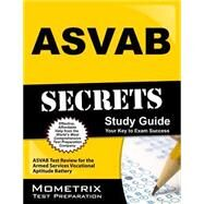 ASVAB Secrets Study Guide by Asvab Exam Secrets, 9781609712136