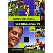 Instructional Models for Physical Education by Metzler; Michael, 9781934432136