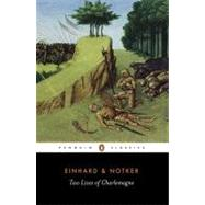 Two Lives of Charlemagne by Einhard, T. Notker, 9780140442137
