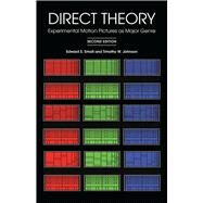 Direct Theory : Experimental Motion Pictures As Major Genre