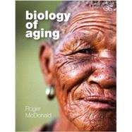 Biology Of Aging by McDonald; Roger B., 9780815342137