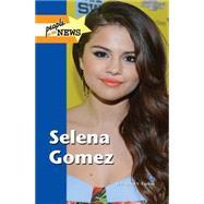 Selena Gomez by Uschan, Michael V., 9781420512137