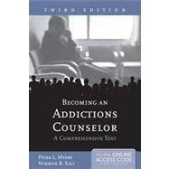 Becoming an Addictions Counselor: A Comprehensive Text by Myers, Peter L., 9781449632137