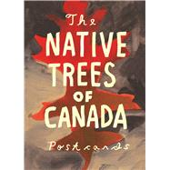 Native Trees of Canada: A Postcard Set Postcard set with 30 postcards by Shapton, Leanne, 9781770462137