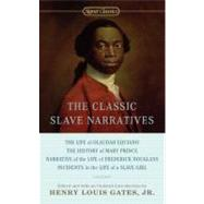 The Classic Slave Narratives by Gates, Henry Louis, 9780451532138