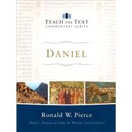 Daniel by Pierce, Ronald W.; Strauss, Mark; Walton, John, 9780801092138
