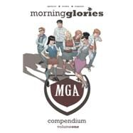 Morning Glories Compendium 1 by Spencer, Nick; Eisma, Joe; Esquejo, Rodin, 9781632152138